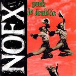 NOFX - Punk In Drublic LP