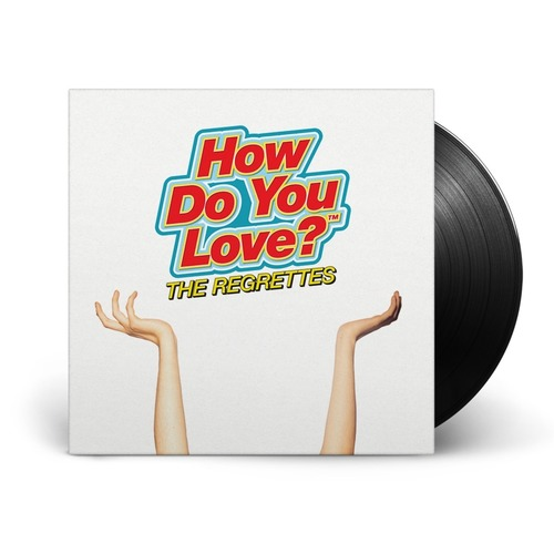 REGRETTES, THE - How Do You Love? LP
