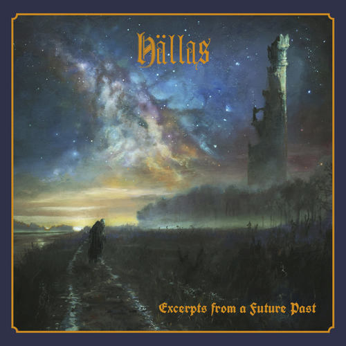 HALLAS - Excerpts From A Future Past LP