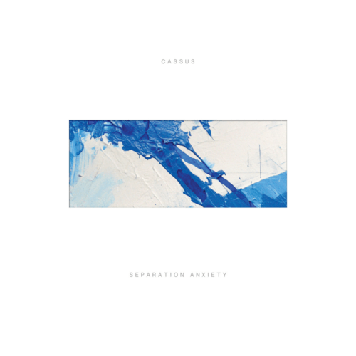 CASSUS - Separation Anxiety LP