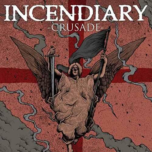 INCENDIARY - Crusade LP Silver Vinyl