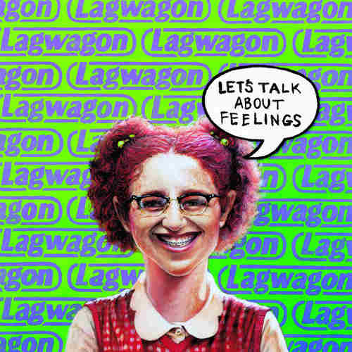 LAGWAGON - Lets Talk About Feelings 2xLP