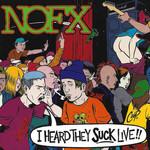 NOFX - I Heard They Suck Live!! LP