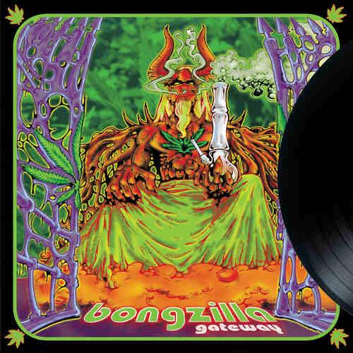 BONGZILLA - Gateway LP