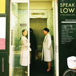 SPEAK LOW IF YOU SPEAK LOVE - Nearsighted LP