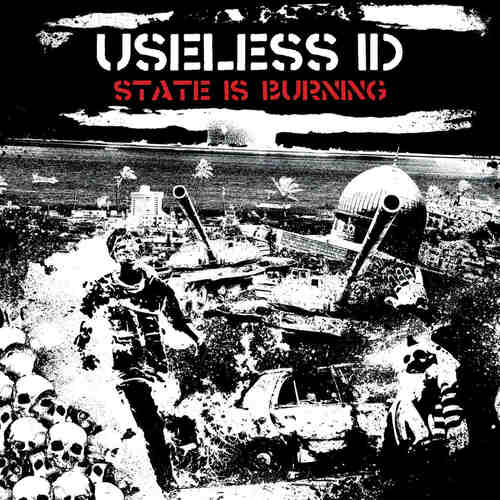 USELESS ID - State Is Burning LP