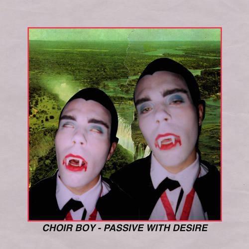 CHOIR BOY - Passive With Desire LP (Red Metallic Vinyl)