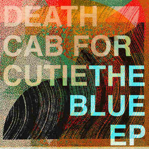 DEATH CAB FOR CUTIE - The Blue EP 12EP