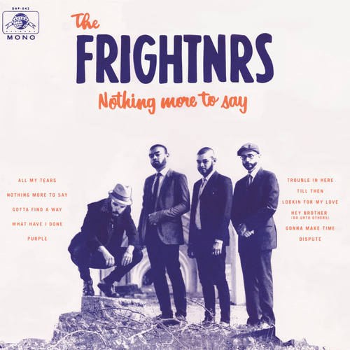 FRIGHTNRS, THE - Nothing More To Say LP