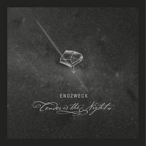 ENDZWECK - Tender Is The Night LP