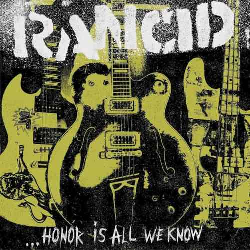RANCID - ... Honor Is All We Know LP Color Vinyl