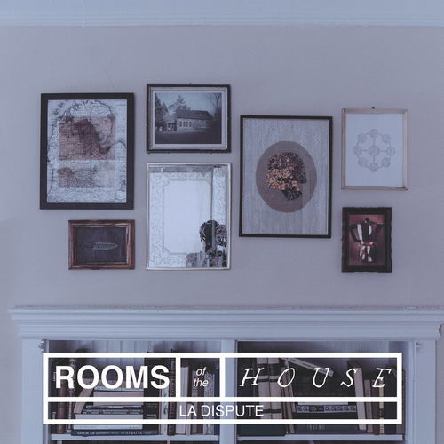 LA DISPUTE - The Rooms Of The House LP
