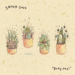 SHOOK ONES - Body Feel LP