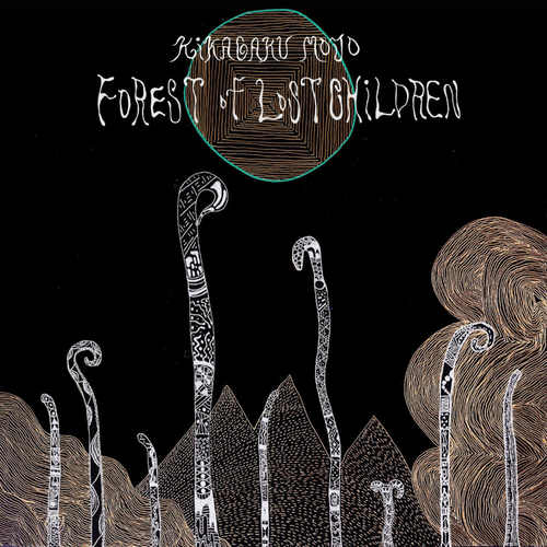 KIKAGAKU MOYO - Forest of Lost Children LP