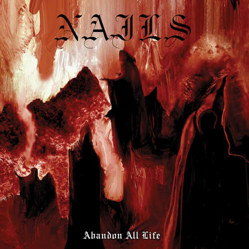 NAILS  Abandon All Life LP
