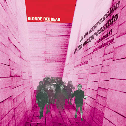 BLONDE REDHEAD - In An Expression Of The Inexpressible LP