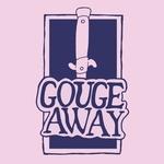 GOUGE AWAY - Swallow bw Sweat 7