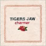 TIGERS JAW - Charmer LP