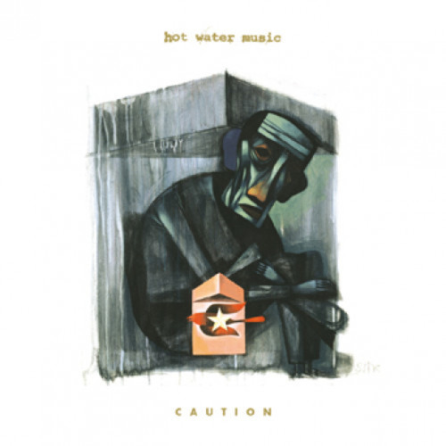 HOT WATER MUSIC - Caution LP