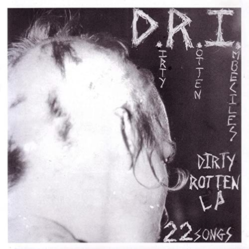 D.R.I - Dirty Rotten LP