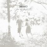 MONO - For My Parents 2xLP