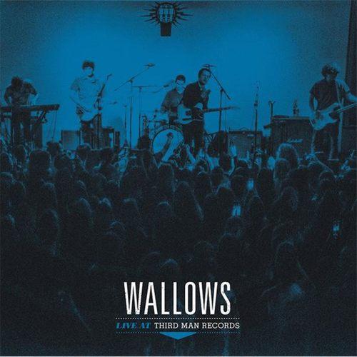 WALLOWS - Live At Third Man Records LP