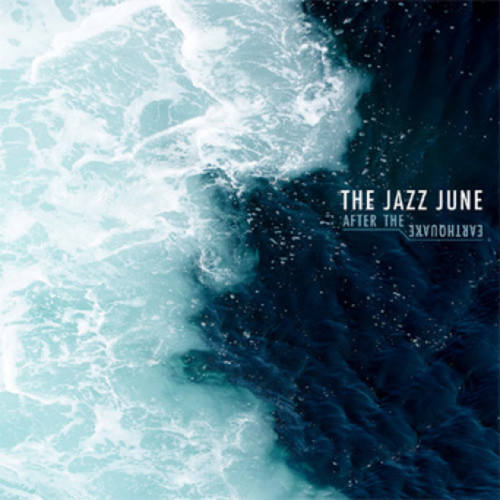 JAZZ JUNE, THE - After The Earthquake LP