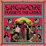 VA - Singapore Nuggets The Ladies LP