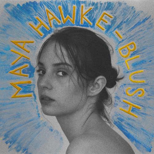 MAYA HAWKE - Blush LP