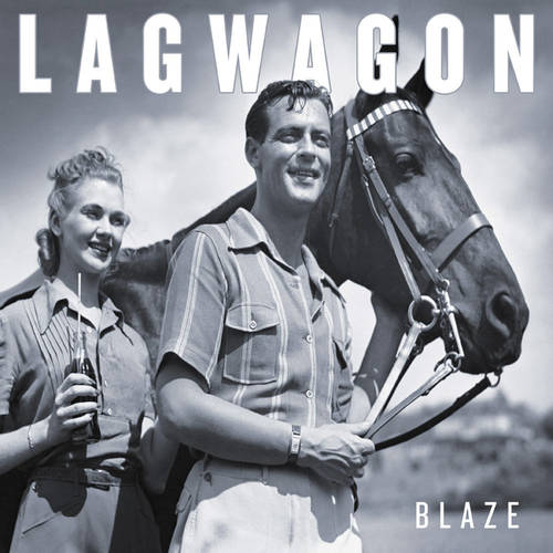 LAGWAGON - Blaze LP