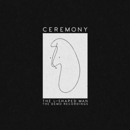 CEREMONY - The L-Shaped Man: The Demo Recordings LP
