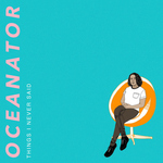 OCEANATOR - Things I Never Said LP Orange Swirl Vinyl