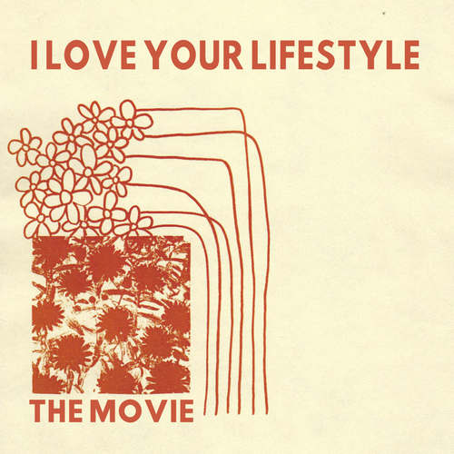 I LOVE YOUR LIFESTYLE - The Movie LP