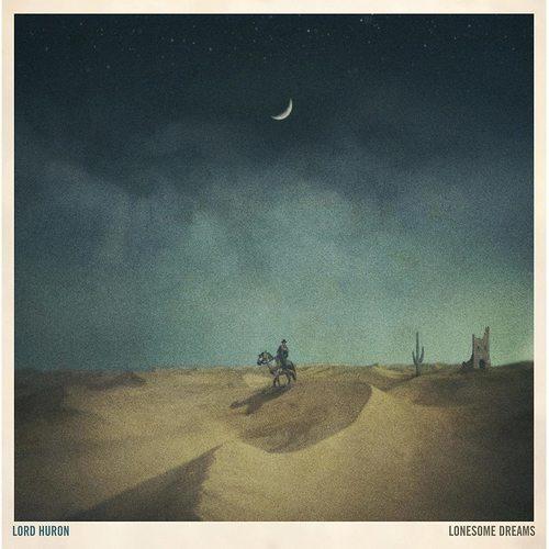LORD HURON - Lonesome Dreams LP