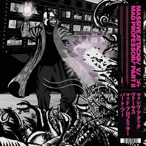 MASSIVE ATTACK V MAD PROFESSOR - Part II Mezzanine Remix Tapes 98 LP