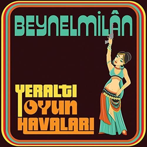 BEYNELMILAN - Yeralti Oyun LP