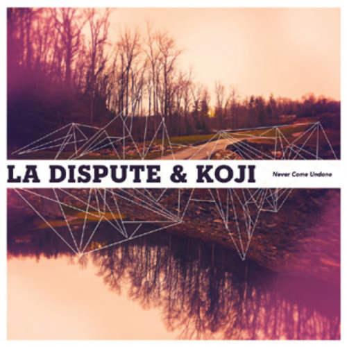 LA DISPUTE  KOJi - Never Come Undone Split 12EP