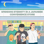 FORESTS - Spending Eternity In A Japanese Convenience Store LP