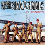ME FIRST & THE GIMME GIMMES - Blow in the Wind LP