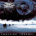 DARKTHRONE - Soulside Journey LP