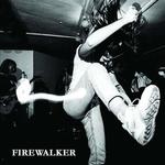 FIREWALKER - Firewalker LP Color vinyl