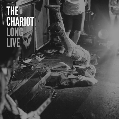 CHARIOT, THE - Long Live LP