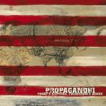 PROPAGANDHI - Todays Empires, Tomorrows Ashes LP