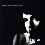 REPLACEMENTS, THE - Dont Tell A Soul LP Clear Vinyl