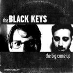 BLACK KEYS, THE - The Big Come Up LP