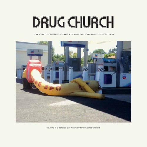 DRUG CHURCH - Party At Dead Mans 7