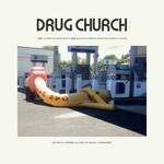 DRUG CHURCH - Party At Dead Mans 7