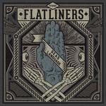 FLATLINERS, THE - Dead Language LP