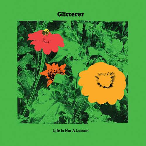 GLITTERER - Life Is Not A Lesson LP Colour Vinyl