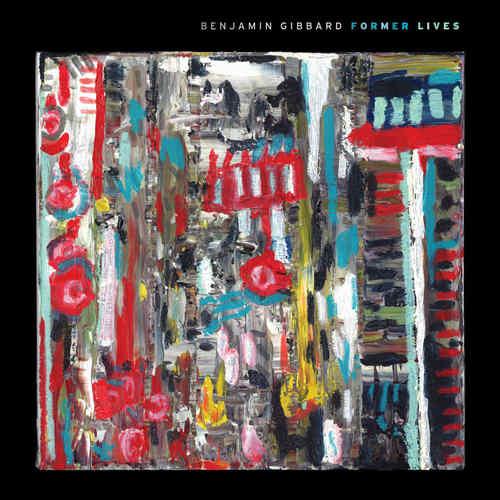 BENJAMIN GIBBARD - Former Lives LP